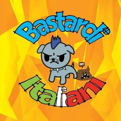 BASTARDI ITALIANI – SAB 28 SET